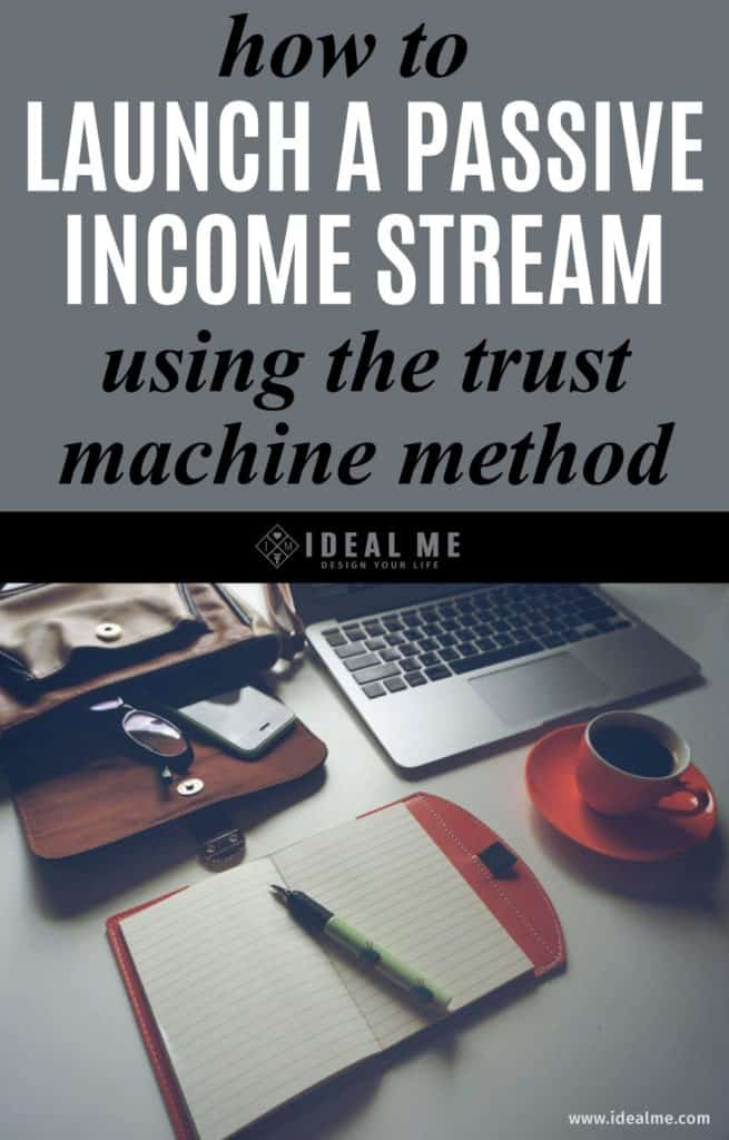 Do you want a build a consistent, reliable online business that not only works but grows over time? In this blog post I'll reveal several key lessons on how to build a passive income stream using the Trust Machine method - a passive, scalable marketing engine designed to build an unshakeable bond of trust between absolute strangers and your business. Click here to learn more.