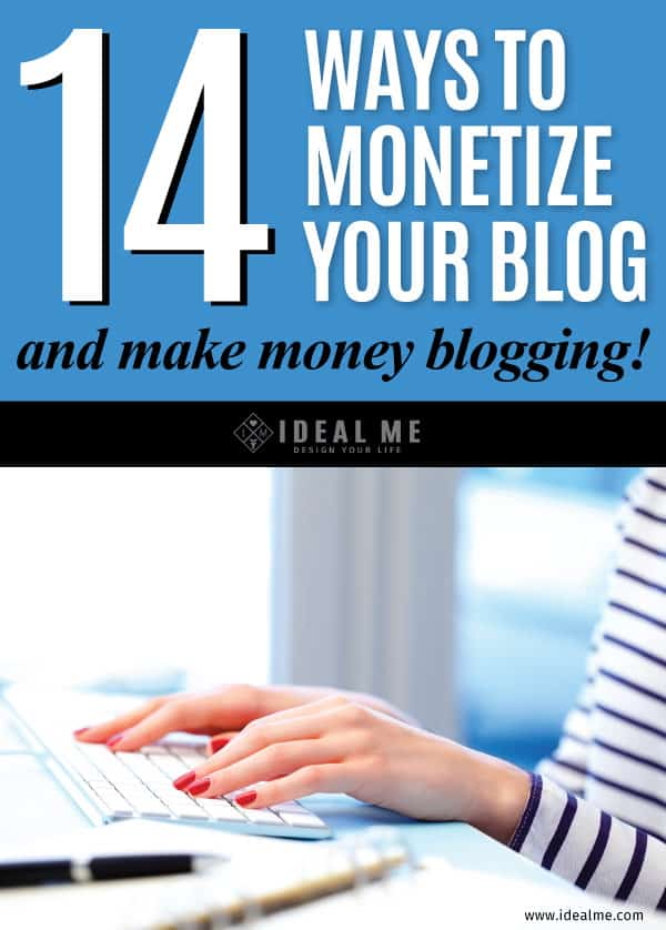 If you've ever wondered how bloggers actually make money learn how with these 14 Ways To Monetize Your Blog. You can even try a few of them today!