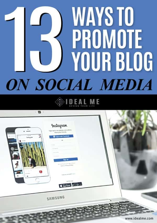 13 Ways To Promote Your Blog On Social Media will teach you everything you need to know about the perfect social media strategy.