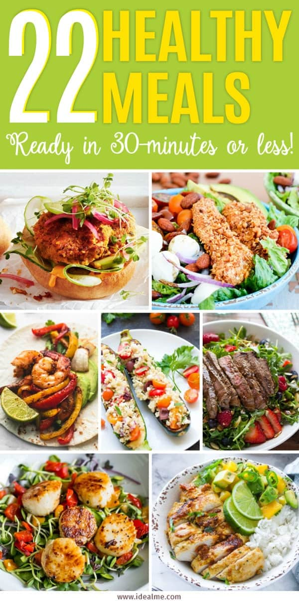 Check out these 22 healthy meals that are ready in 30-minutes or less - that's weeks worth of dinner recipes that are easy to make, tasty and nourishing.