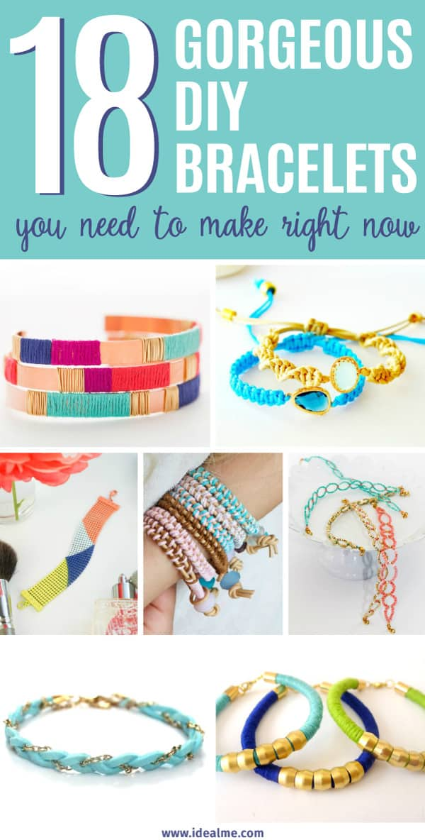 Why spend a fortune on bracelets when you can whip up something gorgeous in less than an hour. Learn how to make these 18 DIY bracelets right now.