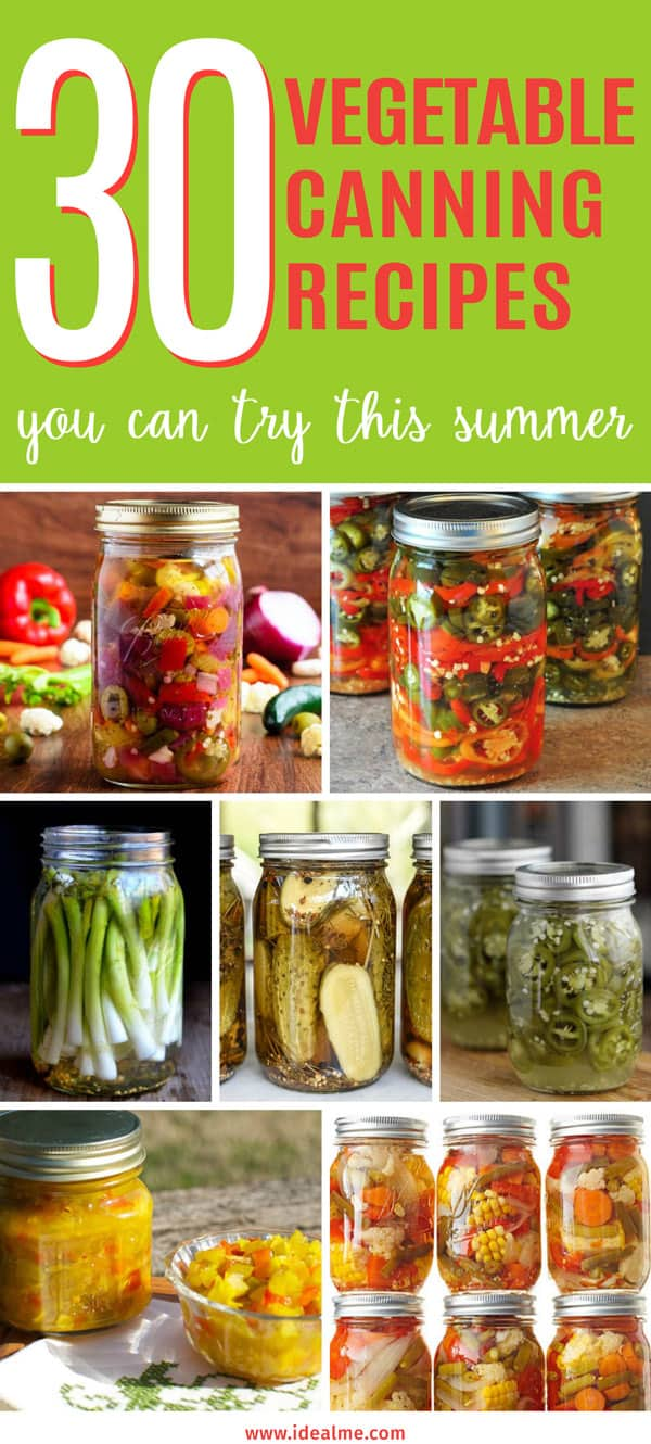 30 Recipes For Canning Vegetables