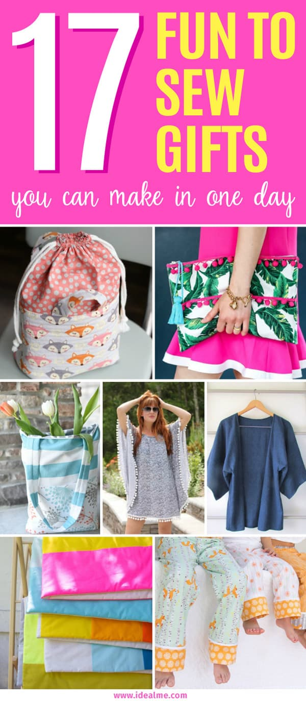 Handmade gifts don't need to take weeks to make. These 17 sewing gifts can easily be made in only one day and will give you some great ideas for your next project.