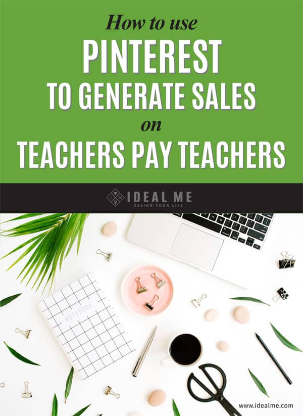 How To Use Pinterest To Generate Sales On Teachers Pay Teachers
