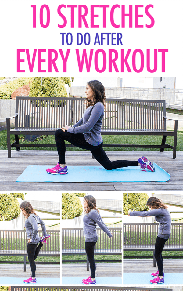 10 Stretches To Do After Every Workout - stretching routines