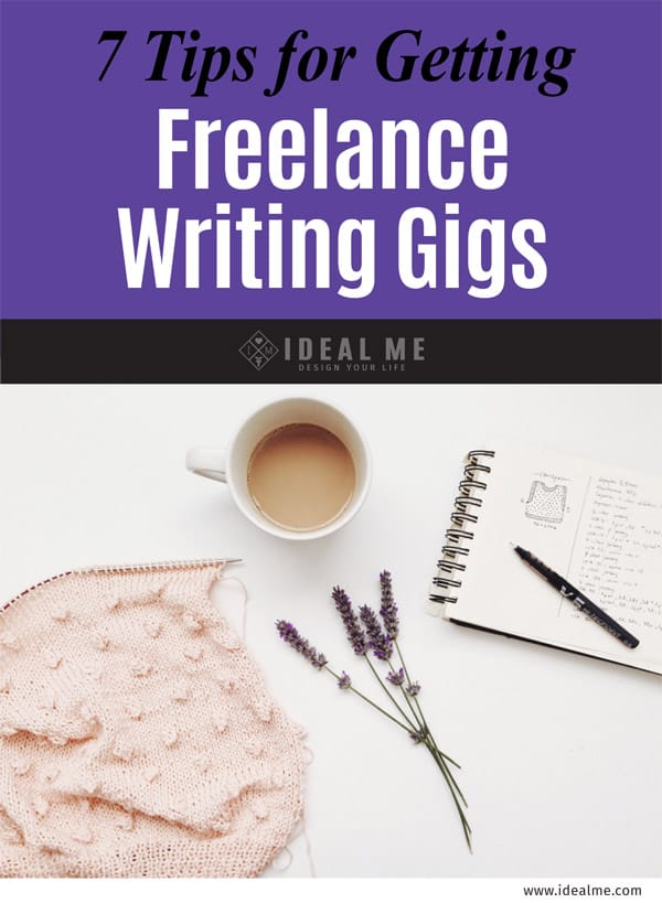 7 tips for getting freelance writing gigs