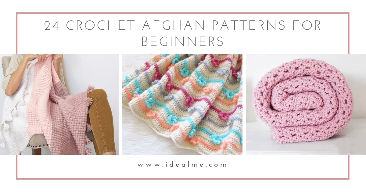 24 Crochet Afghan Patterns for Beginners - Ideal Me